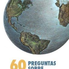Libros de segunda mano: 60 PREGUNTAS SOBRE CIENCIA Y FE - FRANCISCO JOSE SOLER GIL. Lote 243900405
