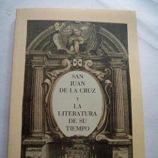 Libros de segunda mano: SAN JUAN DE LA CRUZ Y LA LITERATURA DE SU TIEMPO. Lote 209059965