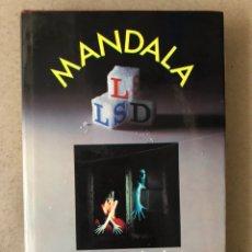 Libros de segunda mano: MANDALA. ENSAYO SOBRE LA EXPERIENCIA ALUCINÓGENA. EDICIONES SAGITARIO 1975.. Lote 209247862