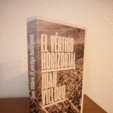 Libros de segunda mano: JUAN VILLORO: EL VÉRTIGO HORIZONTAL (ANAGRAMA, 2019) COMO NUEVO. Lote 209586157
