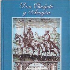 Libros de segunda mano: ISAÍAS MORAGA : DON QUIJOTE Y ARAGÓN. (UNALUNA EDS, ZARAGOZA, 2003). DEDICATORIA DEL AUTOR.. Lote 209602400