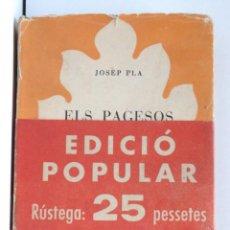 Libros de segunda mano: ELS PAGESOS - JOSEP PLA - EDICIÓ POPULAR - ED.SELECTA. Lote 209682755