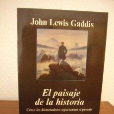 Libros de segunda mano: JOHN LEWIS GADDIS: EL PAISAJE DE LA HISTORIA (ANAGRAMA, 2004) COMO NUEVO. MUY RARO.. Lote 209785901