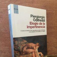 Libros de segunda mano: ELOGIO DE LA IMPERTINENCIA - PIERGIORGIO ODIFREDDI - RBA , FORMATO GRANDE - GCH1. Lote 209993241
