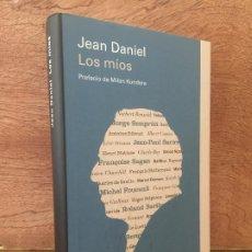 Libros de segunda mano: LOS MIOS - JEAN DANIEL - GALAXIA/CIRCULO - TAPA DURA, SOBRECUBIERTA - MUY BUEN ESTADO. Lote 209999388