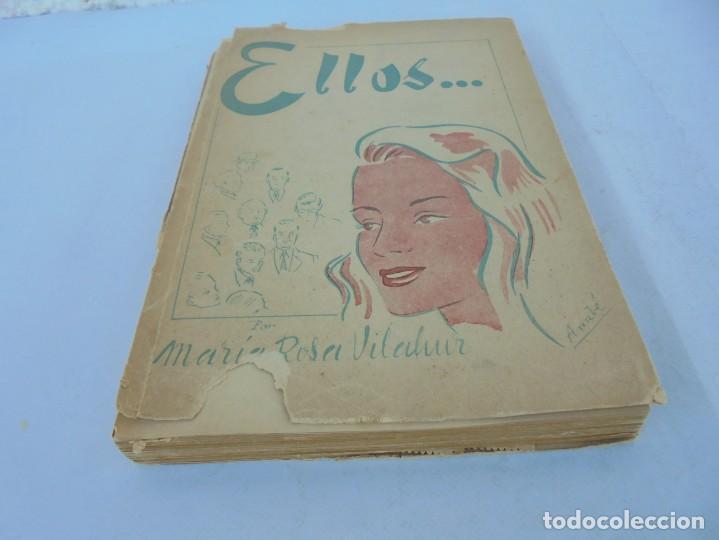Libros de segunda mano: ELLOS... O ¿COMO CONOCER A LOS HOMBRES?. MARIA ROSA VILAHUR. DEDICADO POR LA AUTORA. 1953 - Foto 3 - 210394010