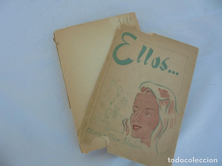 Libros de segunda mano: ELLOS... O ¿COMO CONOCER A LOS HOMBRES?. MARIA ROSA VILAHUR. DEDICADO POR LA AUTORA. 1953 - Foto 7 - 210394010