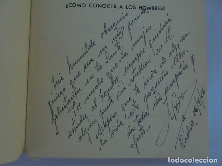 Libros de segunda mano: ELLOS... O ¿COMO CONOCER A LOS HOMBRES?. MARIA ROSA VILAHUR. DEDICADO POR LA AUTORA. 1953 - Foto 8 - 210394010
