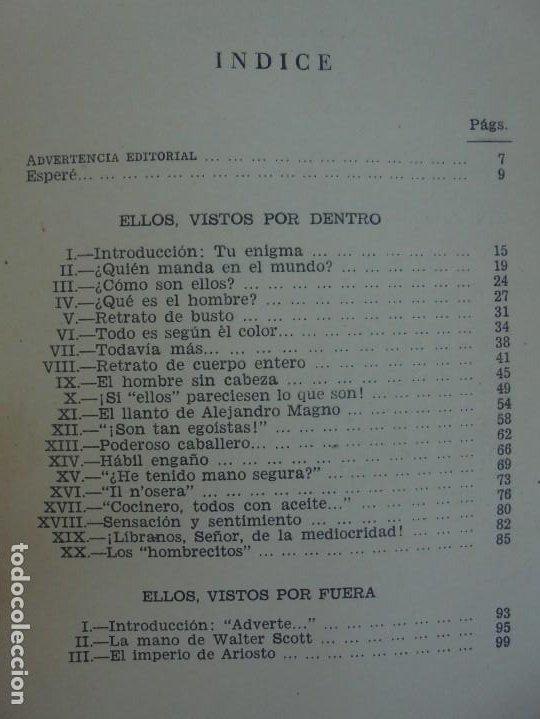 Libros de segunda mano: ELLOS... O ¿COMO CONOCER A LOS HOMBRES?. MARIA ROSA VILAHUR. DEDICADO POR LA AUTORA. 1953 - Foto 19 - 210394010