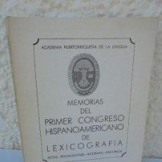Libros de segunda mano: MEMORIAS DEL PRIMER CONGRESO HISPANOAMERICANO DE LEXICOGRAFIA. ACADEMIA PUETORRIQUEÑA DE LENGUA.1970. Lote 210746527