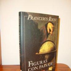 Libros de segunda mano: FIGURAS CON PAISAJE - FRANCISCO RICO - GALAXIA GUTENBERG - MUY BUEN ESTADO, ILUSTRADO. Lote 210765290