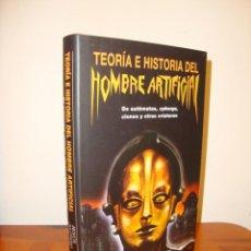 Libros de segunda mano: TEORÍA E HISTORIA DEL HOMBRE ARTIFICIAL - JESÚS ALONSO BURGOS - AKAL, MUY BUEN ESTADO. Lote 210775362