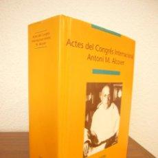 Libros de segunda mano: ACTES DEL CONGRÉS INTERNACIONAL ANTONI M. ALCOVER (PAM, 2003) PERFECTE ESTAT. MOLT RAR.. Lote 211423911