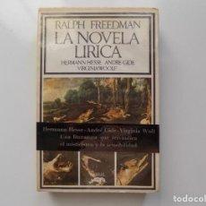 Libros de segunda mano: LIBRERIA GHOTICA. RALPH FREEDMAN. LA NOVELA LIRICA. HERMANN HESSE. ANDRE GIDE. VIRGINIA WOOLF. 1972. Lote 211442762