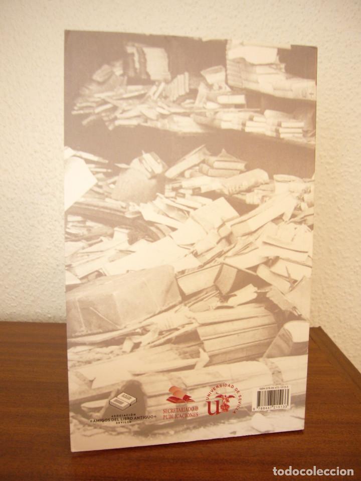 Libros de segunda mano: MIGUEL ALBERO: ENFERMOS DEL LIBRO (UNIVERSIDAD DE SEVILLA, 2013) MUY BUEN ESTADO - Foto 3 - 211642538