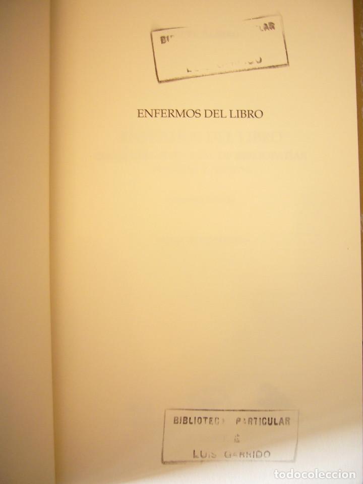 Libros de segunda mano: MIGUEL ALBERO: ENFERMOS DEL LIBRO (UNIVERSIDAD DE SEVILLA, 2013) MUY BUEN ESTADO - Foto 4 - 211642538