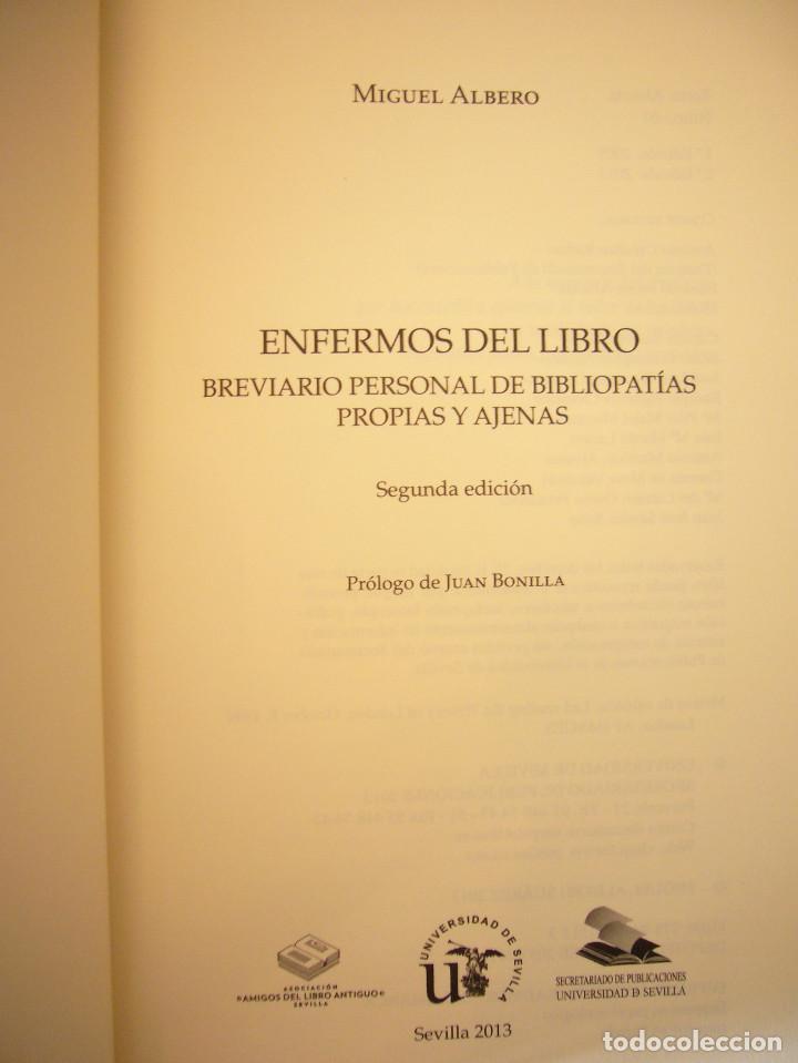 Libros de segunda mano: MIGUEL ALBERO: ENFERMOS DEL LIBRO (UNIVERSIDAD DE SEVILLA, 2013) MUY BUEN ESTADO - Foto 5 - 211642538