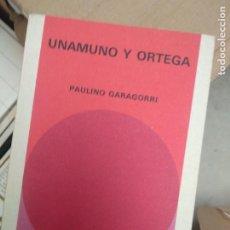 Libros de segunda mano: UNAMUNO Y ORTEGA - GARAGORRI, PAULINO. Lote 211728701