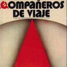 Libros de segunda mano: COMPAÑEROS DE VIAJE. Lote 211760433