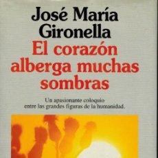 Libros de segunda mano: EL CORAZÓN ALBERGA MUCHAS SOMBRAS. Lote 211761150
