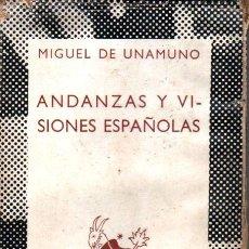 Libros de segunda mano: AUSTRAL 160 : MIGUEL DE UNAMUNO - ANDANZAS Y VISIONES ESPAÑOLAS (1940) PRIMERA EDICIÓN EN AUSTRAL. Lote 212590192