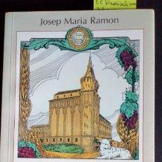 Libros de segunda mano: EL SINDICALISME AGRARI A LA SEGARRA - JOSEP MARIA RAMON. Lote 212597365