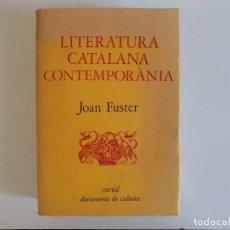 Libros de segunda mano: LIBRERIA GHOTICA. JOAN FUSTER. LITERATURA CATALANA CONTEMPORANEA. EDITORIAL CURIAL 1972.. Lote 212962391