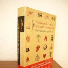 Libros de segunda mano: ANTOLOGÍA DE CRÓNICA LATINOAMERICANA ACTUAL. ED. DE DARIO JARAMILLO (ALFAGUARA, 2011) MUY RARO. Lote 213497750