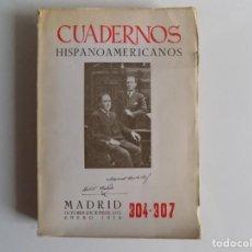 Libros de segunda mano: LIBRERIA GHOTICA. CUADERNOS HISPANOAMERICANOS.304-307.MANUEL MACHADO /ANTONIO MACHADO.1976.ILUSTRADO. Lote 213710788