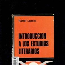 Libros de segunda mano: INTRODUCCION A LOS ESTUDIOS LITERARIOS POR RAFAEL LAPESA CATEDRA EDICIONES 3 EDICION 1977. Lote 213731506