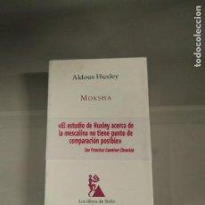 Libros de segunda mano: MOKSHA - ALDOUS HUXLEY. LOS LIBROS DE SÍSIFO. EDHASA. Lote 213754792