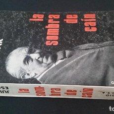 Libros de segunda mano: 1968 - JULIO ESCOBAR - LA SOMBRA DE CAÍN - DEDICADO. Lote 213756668