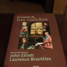 Libros de segunda mano: EL MUNDO DE LOS VALIDOS.- BAJO LA DIRECCIÓN DE JOHN ELLIOTT Y LAURENCE BROCKLISS (1999). Lote 213986672