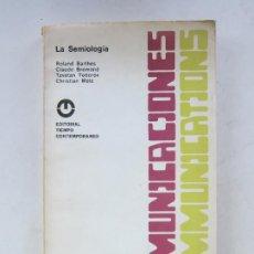 Livros em segunda mão: LA SEMIOLOGÍA - ROLAND BARTHES Y OTROS (ED. TIEMPO CONTEMPORÁNEO - COMUNICACIONES). Lote 214700862