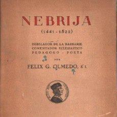 Libros de segunda mano: FELIX OLMEDO : NEBRIJA (1942). Lote 215471535