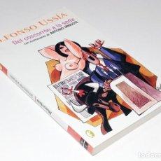 Livres d'occasion: EL COSCORRÓN A LA SEDA / ALFONSO USSÍA. 1ª ED. BARCELONA : EDICIONES B, 2004. (BYBLOS ; 1381 / 3).. Lote 215744400