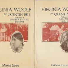 Libri di seconda mano: QUENTIN BELL: VIRGINIA WOOLF. VOL. I. VIRGINIA STEPHEN. 1882 A 1912. VOL II. MRS. WOOLF. 1912 A 1941. Lote 216724576