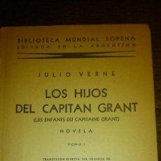 Libros de segunda mano: LOS HIJOS DEL CAPITÁN GRANT. TOMO I. EDITO SOPENA.. Lote 217408458