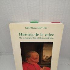 Livros em segunda mão: HISTORIA DE LA VEJEZ. DE LA ANTIGUEDAD AL RENACIMIENTO. Lote 217537026
