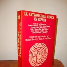 Libros de segunda mano: LA ANTROPOLOGÍA MÉDICA EN ESPAÑA - VV. AA., ANAGRAMA. Lote 218272415