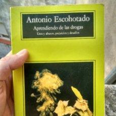 Libros de segunda mano: APRENDIENDO DE LAS DROGAS - ANTONIO ESCOHOTADO - COMPACTOS ANAGRAMA, 1996. Lote 218348808