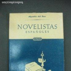 Libros de segunda mano: AGUSTIN DE SAZ. NOVELISTAS ESPAÑOLES.. EDITORIAL ARGOS !º EDICION FEBRERO 1952. Lote 218569406