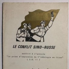 Libros de segunda mano: LE CONFLIT SINO-RUSSE. INTERNAZIONALE SITUAZIONISTA.. Lote 218563296