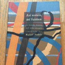 Libros de segunda mano: ASI SOMOS ASI FUIMOS, RAFAEL ANDOLZ. Lote 219010083