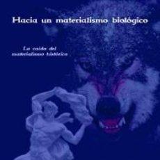 Libros de segunda mano: HACIA UN MATERIALISMO BIOLOGICO CLAUDE SOAS GASTOS DE ENVIO GRATIS. Lote 293499288