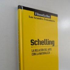 Libros de segunda mano: LA RELACIÓN DEL ARTE CON LA NATURALEZA SCHELLING. Lote 219602547
