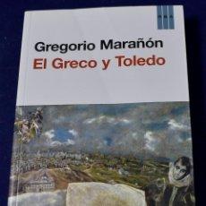 Libros de segunda mano: EL GRECO Y TOLEDO - MARAÑÓN, GREGORIO. Lote 219437698