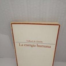 Libri di seconda mano: LA ENERGÍA HUMANA. Lote 219847088