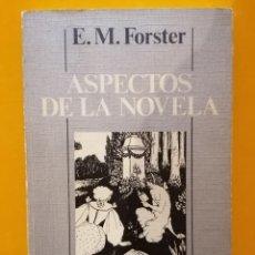 Libros de segunda mano: ASPECTOS DE LA NOVELA - E. M. FORSTER - EDITORIAL DEBATE - 1983. Lote 220303271