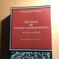 Libros de segunda mano: LECTURAS DE FICCIÓN CONTEMPORÁNEA. DE KAFKA A ISHIGURO. JAVIER APARICIO MAYDEU. CÁTEDRA. NUEVO. Lote 220427150